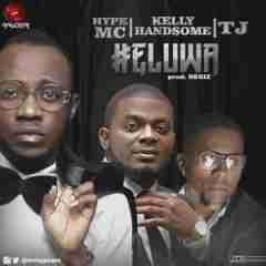 Hype Mc - Eluwa Ft. Kelly Hansome & TJ
